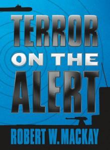 Mackay, Robert Terror on the Alert