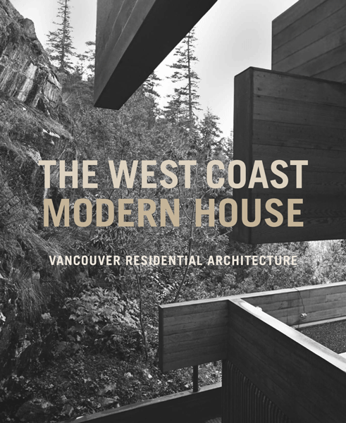Modernism At Home In B C Bc Booklook