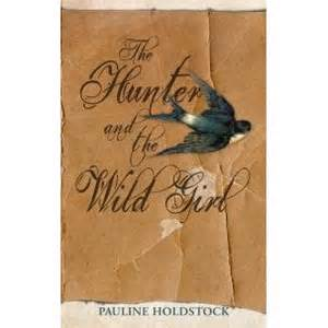 Holdstock, Pauline, book cover_The Hunter and the Wild Girl