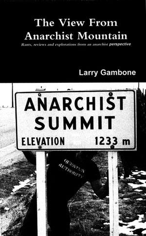 Gambone, Larry Anarchist Summit