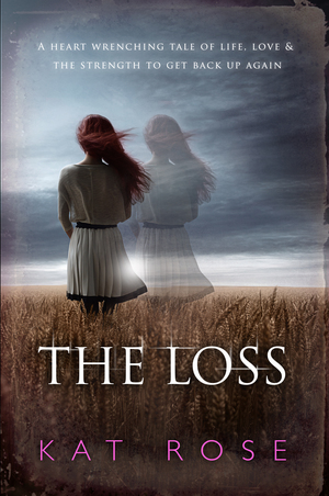 Rose, Kat The Loss cover