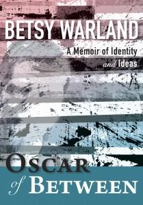 Warland, Betsy Oscar book jacket